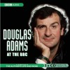 Douglas Adams at the BBC: A Celebration of the Author's Life and Work - Broadcasting Corp. British, Simon Jones