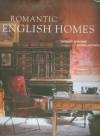 Romantic English Homes - Robert O'Byrne, Simon Brown