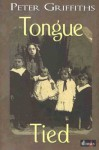 Tongue Tied - Peter Griffiths