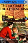 The Mystery of the Chinese Junk (Hardy Boys, #39) - Franklin W. Dixon