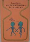 Los Extraterrestres En La Historia - Jacques Bergier