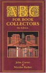 ABC for Book Collectors - John Carter, Nicolas Barker
