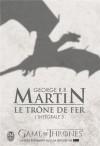 Le Trône de fer l'Intégrale, Tome 3 - George R.R. Martin