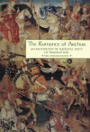 The Romance of Arthur: An Anthology of Medieval Texts in Translation (Garland Reference Library of the Humanities, Vol. 1267) - James J. Wilhelm