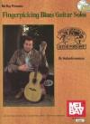 Mel Bay presents Fingerpicking Blues Guitar Solos (Stefan Grossman's Guitar Workshop)(Book and CD) - Stefan Grossman