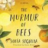 The Murmur of Bees - Xe Sands, Simon Bruni, Sofia Segovia, Angelo Di Loreto