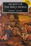 Secrets of the Bible People - Kamal Salibi, كمال الصليبي