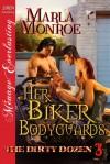 Her Biker Bodyguards - Marla Monroe