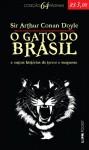 O Gato do Brasil e Outras Histórias de Terror e Suspense - João Guilherme B. Lincke, Arthur Conan Doyle