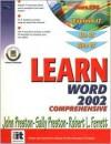 Learn Word 2002 Comprehensive - John M. Preston, Sally Preston, Robert L. Ferrett