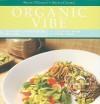 Organic Vibe (MusicCooks: Recipe Cards/Music CD), Seasonal Vegetarian Recipes, Cool Jazz Music - Sharon O'Connor