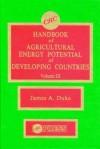 Handbook of Agriculture Energy Potential Development, Volume III - Ellington Duke, Luis G. Podesta, Duke