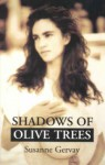 Shadows of Olive Trees - Susanne Gervay