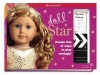 Doll Star: Create Lots of Ways to Play Onstage! - Trula Magruder