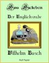 Hans Huckebein der Unglücksrabe (German Edition) - Wilhelm Busch