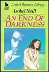 An End of Darkness - Isobel Neill