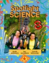 Spotlight Science Key Stage 3/S1-S2: Spotlight Science 8, Pupils Book - Keith Johnson, Sue Adamson, Gareth Williams