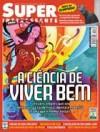 Superinteressante - Edição 222 (Janeiro de 2006) - A Ciência do Viver Bem - Various