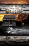 The Boy from the Ditch - Dennis Turner