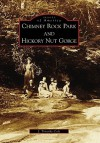 Chimney Rock Park and Hickory Nut Gorge - J. Timothy Cole