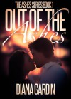 Out of the Ashes - Diana Gardin