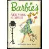 Barbie's New York Summer (Book 3) - Cynthia Lawrence, Clyde Smith