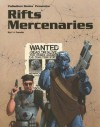 Rifts Mercenaries: A Giant Sourcebook for Rifts - C.J. Carella, Kevin Siembieda, Carlos J Martijena-Carella