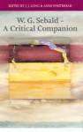 W. G. Sebald: A Critical Companion - J.J. Long, Anne Whitehead