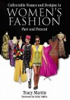 Collectable Names and Designs in Women's Fashion: Past and Present - Tracy Martin