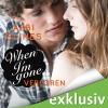When I'm Gone - Verloren (Rosemary Beach 11) - Abbi Glines, Günter Merlau, Alicia Hofer, Audible GmbH