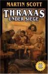 Thraxas Under Siege - Martin Scott