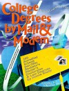 College Degrees by Mail & Modem 1999: 100 Accredited Schools That Offer Bachelor'S, Master'S, Doctorates, and Law Degrees by Home Study (College Degrees By Mail and Internet) - John Bear, Mariah Bear