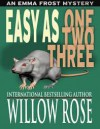Easy as One Two Three (Emma Frost Book 7) - Willow Rose