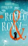 Romeo und Romy: Roman (insel taschenbuch) - Andreas Izquierdo