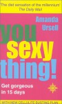 You Sexy Thing! - Amanda Ursell