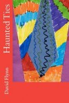 Haunted Ties - David Flynn