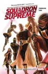 Squadron Supreme Vol. 1: By Any Means Necessary - James Robinson