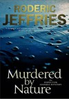Murdered by Nature - Roderic Jeffries