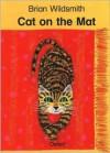 Cat on the Mat - Brian Wildsmith