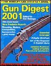 Gun Digest 2001 (Gun Digest) - Ken Ramage