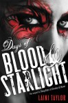 Days of Blood & Starlight (Daughter of Smoke and Bone) - Laini Taylor