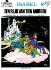 Het Rijk van Tien Morgen (Isabel, #5) - Yvan Delporte, André Franquin, Will