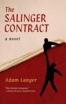 The Salinger Contract - Adam Langer