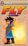Fly, tome 16 : L'Epée de Fly - Riku Sanjo, Koji Inada
