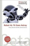 Robot Al-76 Goes Astray - NOT A BOOK