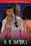 His Dark Promise - K.R. Haynes
