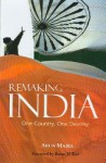 Remaking India: One Country, One Destiny - Arun Maira