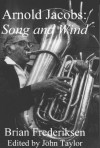 Arnold Jacobs: Song And Wind - Brian Frederiksen, John Taylor, Adolph Herseth, Dale Clevenger