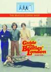 Guide To The Beatles London - Richard Porter, Irina Porter