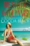 Cocoa Beach: A Novel - Beatriz Williams